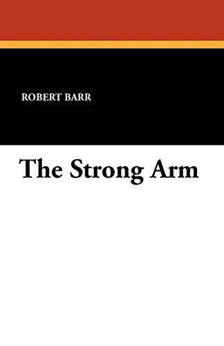 9781434414649: The Strong Arm