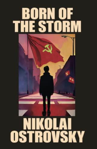 Born of the Storm: Nicholas Ostrovsky
