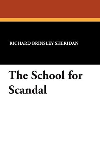 9781434416063: The School for Scandal