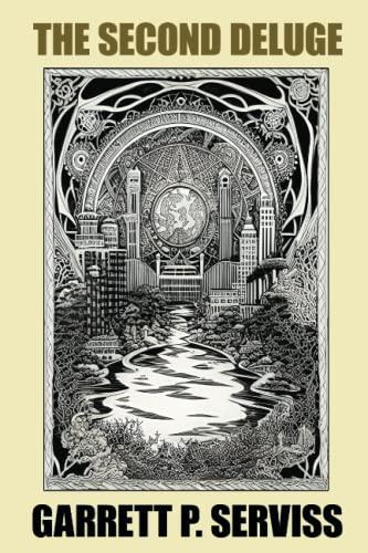 The Second Deluge: Garrett P. Serviss
