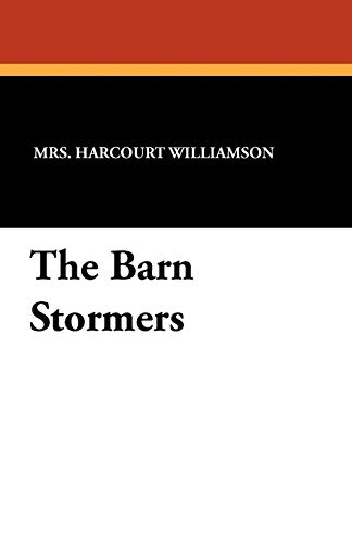 The Barn Stormers: Mrs Harcourt Williamson