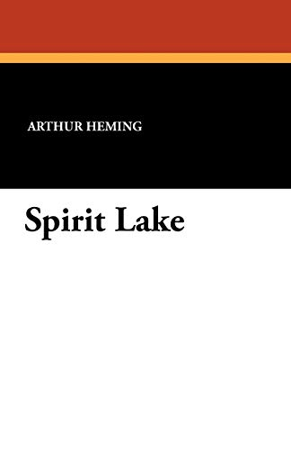Spirit Lake (Paperback): Arthur Heming