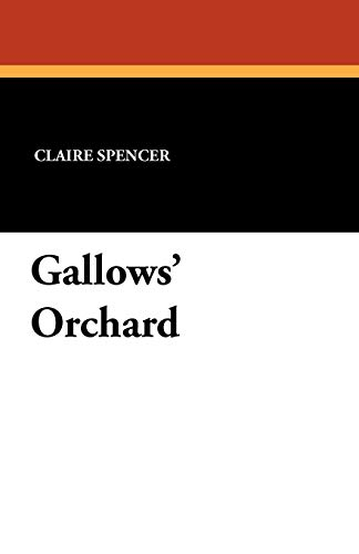 Gallows' Orchard: Claire Spencer