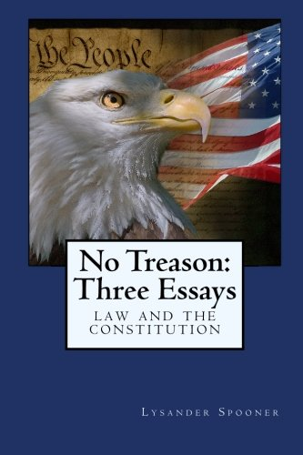 9781434417824: No Treason: Three Essays: Law and the Constitution