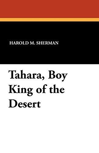 9781434417862: Tahara, Boy King of the Desert
