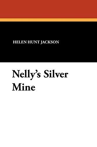 9781434418043: Nelly's Silver Mine