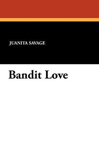 9781434418074: Bandit Love