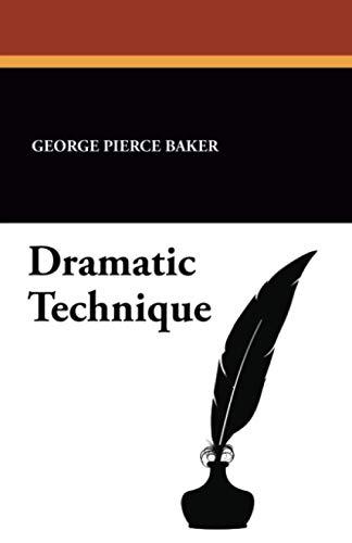 9781434418982: Dramatic Technique