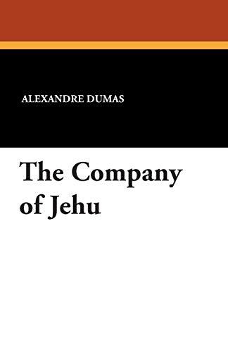 The Company of Jehu: Dumas, Alexandre