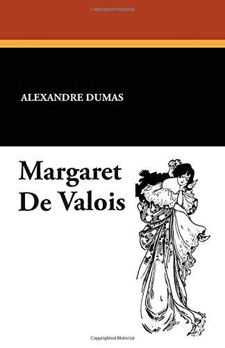 Margaret de Valois (Paperback) - Alexandre Dumas