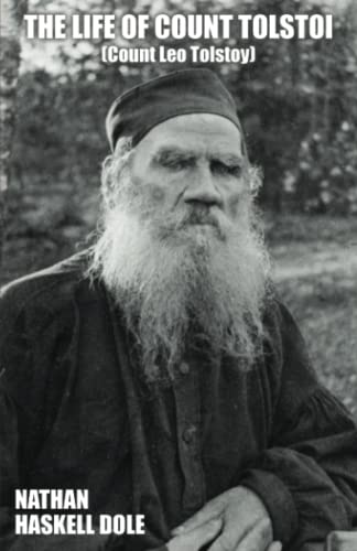 The Life of Count Tolstoi: Nathan Haskell Dole