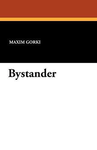 9781434420633: Bystander