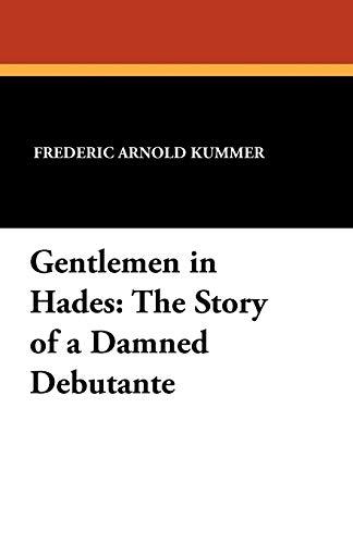 Gentlemen in Hades (1434422003) by Frederic Arnold Kummer
