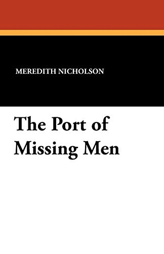 9781434422408: The Port of Missing Men