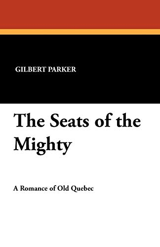 9781434423573: The Seats of the Mighty
