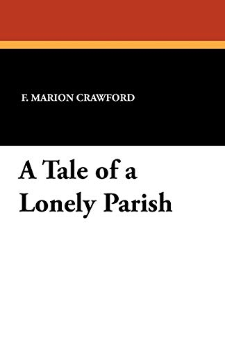 A Tale of a Lonely Parish (1434423891) by Crawford, F. Marion