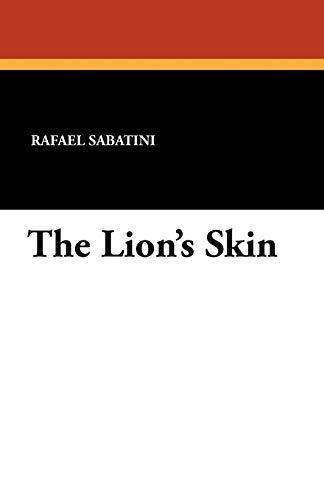 The Lion's Skin (9781434424006) by Rafael Sabatini