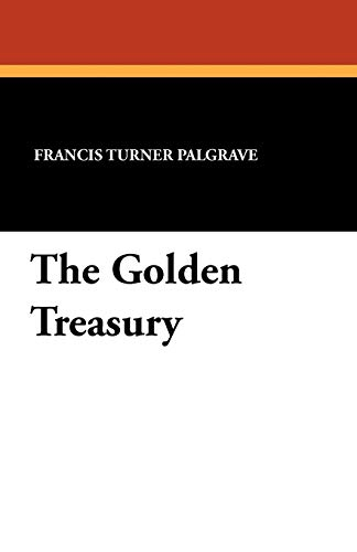 9781434424044: The Golden Treasury
