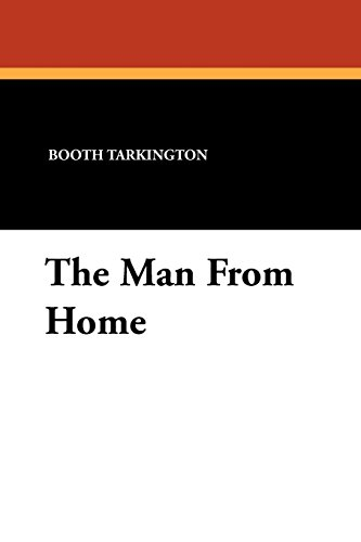 9781434424358: The Man From Home