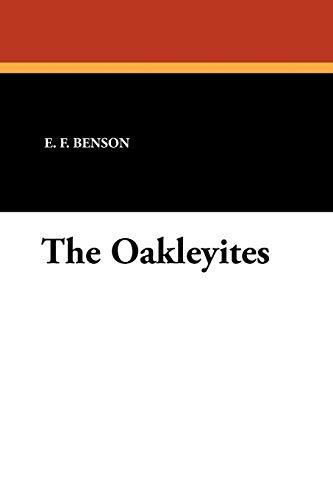 The Oakleyites: E. F. Benson