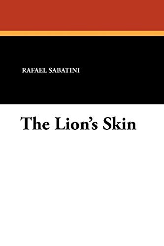 The Lion's Skin (1434425924) by Rafael Sabatini