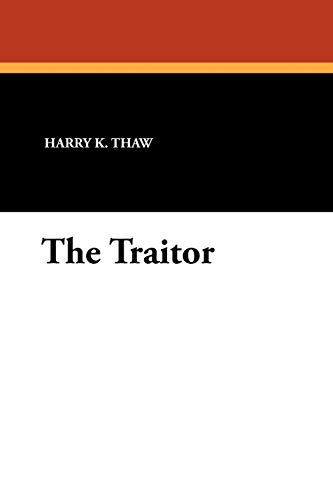 9781434425935: The Traitor