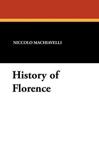 History of Florence: Niccolo Machiavelli