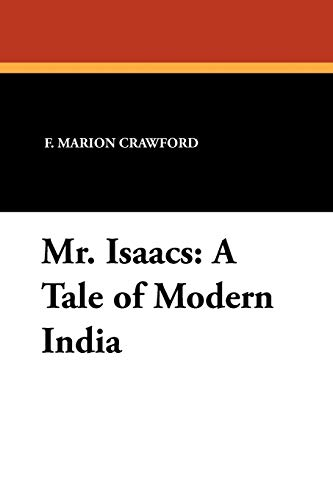 9781434426468: Mr. Isaacs: A Tale of Modern India