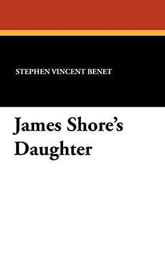 9781434428127: James Shore's Daughter
