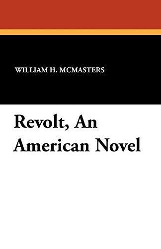 9781434428547: Revolt, an American Novel