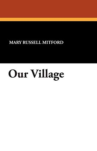 Our Village: Mary Russell Mitford