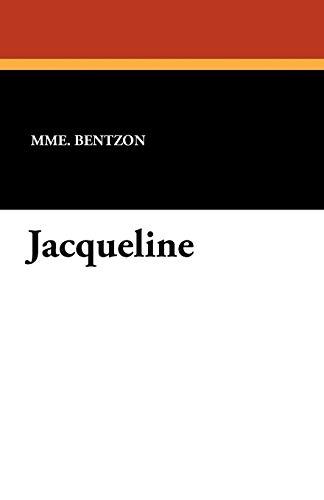 Jacqueline: Mme. Bentzon
