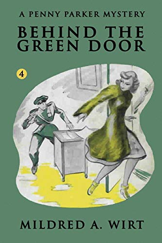 9781434430106: Behind the Green Door (Penny Parker #4): The Penny Parker Mystery Series