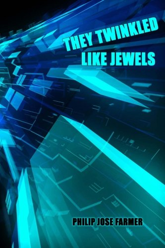9781434430335: They Twinkled Like Jewels: A Science Fiction Classic