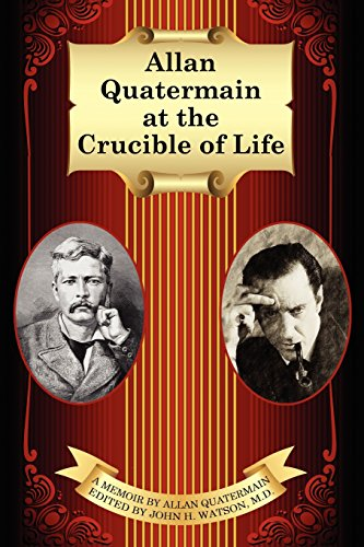 9781434430670: Allan Quatermain at the Crucible of Life