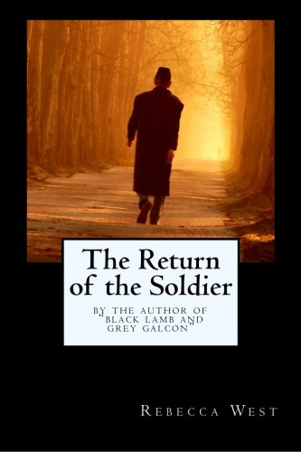 The Return of the Soldier: By the: West, Rebecca