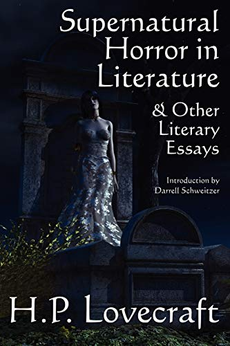 9781434430823: Supernatural Horror in Literature & Other Literary Essays