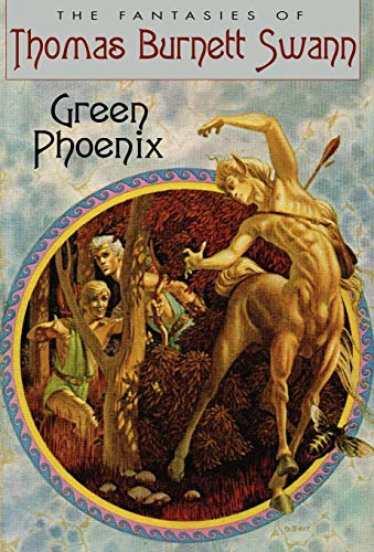 Green Phoenix (1434430995) by Thomas Burnett Swann