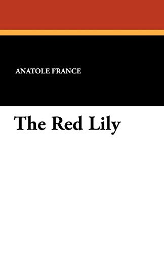 9781434431615: The Red Lily