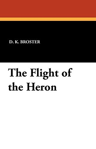 9781434432049: The Flight of the Heron