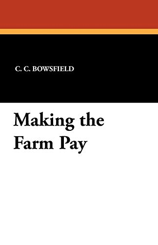 9781434432056: Making the Farm Pay