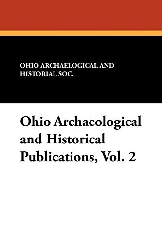9781434432186: Ohio Archaeological and Historical Publications, Vol. 2