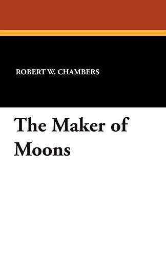 9781434433725: The Maker of Moons