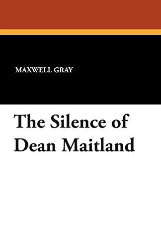 The Silence of Dean Maitland: Maxwell Gray