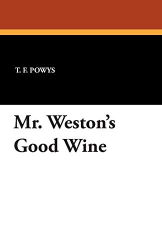 9781434433916: Mr. Weston's Good Wine