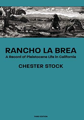 9781434434524: Rancho La Brea: A Record of Pleistocene Life in California, Third Ed.