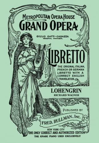 9781434434777: Lohengrin: Libretto, German and English Text