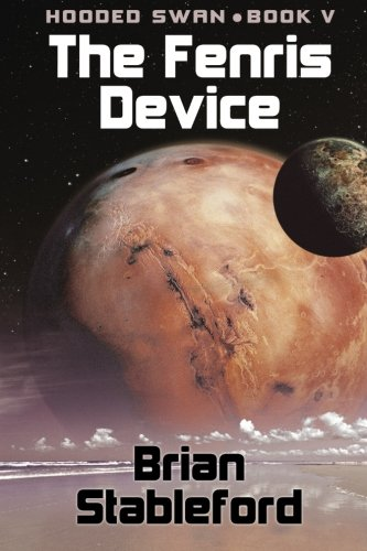 9781434435132: The Fenris Device: Hooded Swan, Book Five