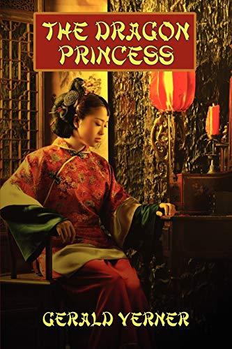9781434435453: The Dragon Princess: A Novel of Adventure
