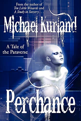 9781434435859: Perchance: A Tale of the Paraverse